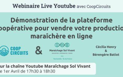Présentation et démonstration de la plateforme CoopCircuits en vidéo sur la chaîne Youtube de Maraîchage Sol Vivant