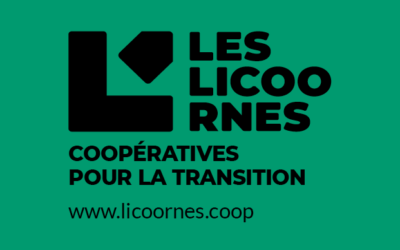 Les Licoornes, une alliance de 9 coopératives, dont CoopCircuits, pour transformer radicalement l'économie